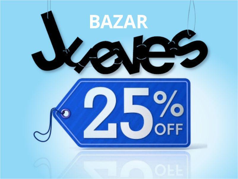 Jueves de descuentos en el Bazar!